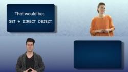 Everyday Grammar: Get