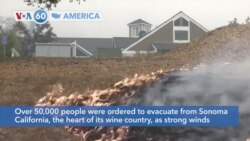 VOA60 Ameerikaa - Over 50,000 people were ordered to leave Sonoma County, California, because of fires