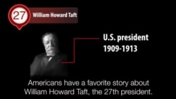 America's Presidents - William Howard Taft