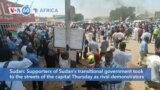 VOA60 Afrikaa - Supporters of Sudan's transitional government took to the streets of the capital