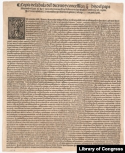 Papal bull Inter Caetera, 1493. With this decree, Pope Alexander VI gave Spain a free hand to colonize the Americas, convert indigenous peoples to Catholicism and subjugate them to European monarchs.