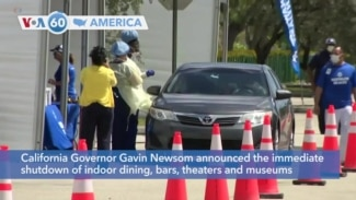 VOA60 America - California Governor Gavin Newsom announces the immediate shutdown of indoor dining, bars, theaters and museums