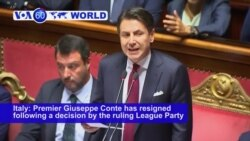 VOA60 World PM - Italian PM Conte to Resign After League Party Pulls Backing