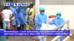 VOA60 Africa - Mozambique Confirms Cholera Cases in Aftermath of Cyclone