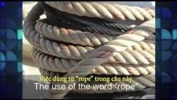 Thành ngữ tiếng Anh thông dụng: Get Roped Into (VOA)