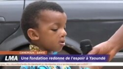 Une fondation redonne espoir à Yaoundé