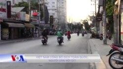 Việt Nam công bố dịch toàn quốc, người dân nói gì?