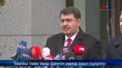 """İstanbul Valisi Vasip Şahin: """"Parmak İzi Uydu, Saldırının DAEŞ Adına Yapıldığı Net"""""""