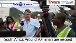 VOA60 Africa - S. Africa: 90 miners rescued, three missing after a cave-in at a gold mine