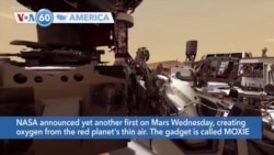 VOA60 America - NASA announced yet another first on Mars Wednesday, creating oxygen from the red planet's thin air