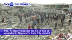 VOA60 World PM - At Least 18 Killed in Baghdad Explosion