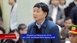 Ông Đinh La Thăng khai hành động do chủ trương của Bộ chính trị