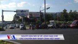 Người dân nói gì về lệnh hạn chế các chuyến bay nhập cảnh Việt Nam?