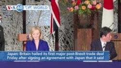 VOA60 Addunyaa - Britain hailed its first major post-Brexit trade deal after signing an agreement with Japan