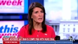 Haley Defends Trump's Decision on Iran Nuclear Deal