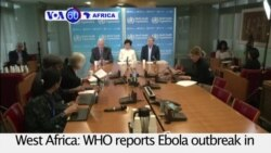 VOA60 Africa - WHO: Ebola outbreak in West Africa no longer a public health emergency of global concern