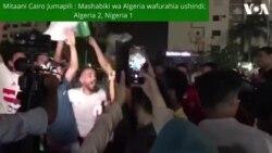 AFCON 2019 MISRI : Mashabiki wa Algeria wakifurahia ushindi