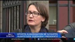 Opozita çon në gjykatë çështjen e Presidentit