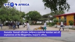 VOA60 Africa - Somalia: A suicide bomber set off explosives at the Mogadishu mayor's office, killing six people and injuring six others