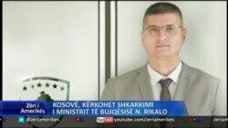 Kosovë: Opozitë kërkon shkarkimin e Ministrit Rikalo
