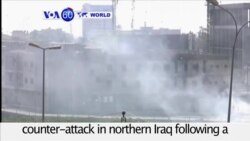 VOA60 World PM - Iraq: Islamic State militants launch a major counter-attack in northern Iraq