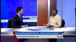 Washington Forum du 23.10.14 : accord Nigéria-Boko Haram, entre doute et espoir
