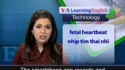Anh ngữ đặc biệt: Pre Natal App (VOA-Tech Rep)