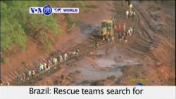 VOA60 World - Brazil: Rescue teams search for victims after two dams burst