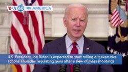 VOA60 America - President Biden Announces Actions on Gun Violence