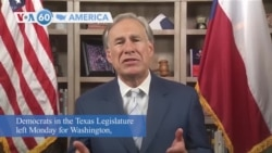 VOA60 America - Texas Democrats Leave State to Try to Stop GOP Voting Bill