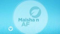 Maisha na Afya : Episode 18