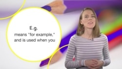 Everyday Grammar: I.e. & E.g.