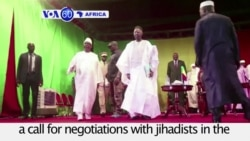 VOA60 Africa - Mali: The national peace summit in ends with a call for negotiations with jihadists