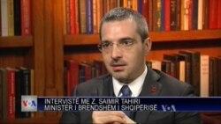 Intervistë me Ministrin e Brendshëm, Saimir Tahiri