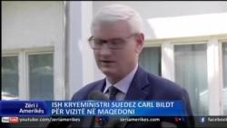 Carl Bildt në Maqedoni