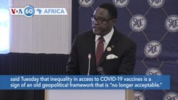 VOA60 Africa - Malawi president Lazarus Chakwera calls on wealthy nations to stop hoarding vaccine