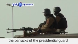 VOA60 Africa- Burkina Faso: Government overthrows the barracks of the presidential guard that staged a coup
