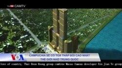 Campuchia sẽ có tòa tháp đôi cao nhất thế giới nhờ Trung Quốc