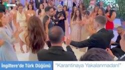 Londra'da Türkler'in Karantinalar Arası Düğün Telaşı