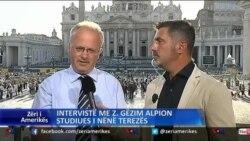 Intervistë nga Vatikani me profesor Gëzim Alpion, studiues i Nënë Terezës