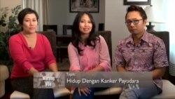 Hidup dengan Kanker Payudara (3)