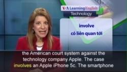 Phát âm chuẩn - Anh ngữ đặc biệt: Apple and the F.B.I. Court Battles Continue (VOA)