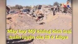 Mỹ không kích trại huấn luyện IS ở Libya