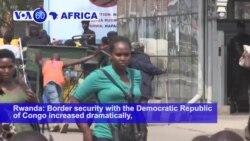 VOA60 Africa - Ebola Fears Slow Crossings at Rwanda-DRC Border