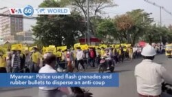 VOA60 World - Myanmar: Police used flash grenades and rubber bullets to disperse an anti-coup protest in Mandalay