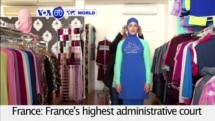 VOA60 World PM - France's Burkini Ban Debate Not Over Despite Court Ruling
