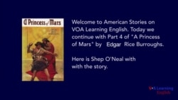 NEW A Princess of Mars, by Edgar Rice Burroughs, Part Four