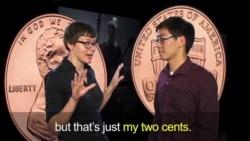 Thành ngữ tiếng Anh thông dụng: My Two Cents (VOA)