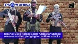 VOA60 Africa - Nigeria: Boko Haram leader Abubakar Shekau releases a video pledging to continue attacks