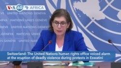 VOA60 Afrikaa - UN Alarmed at Eswatini Protest Violence
